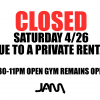 CLOSED SATURDAY 4/27