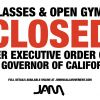 JAM IS CLOSED - DUE TO CALIFORNIA MANDATES